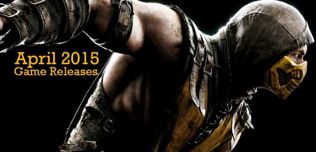 Game Releases for April 2015