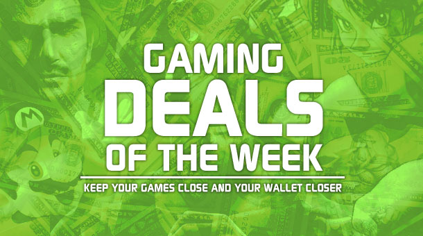 The Broke Gamer: Deals This Week