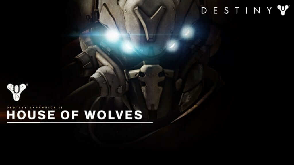 Preview for Destiny Expansion II: House of Wolves