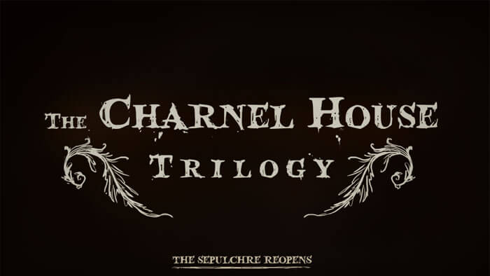 Charnel House Trilogy Review
