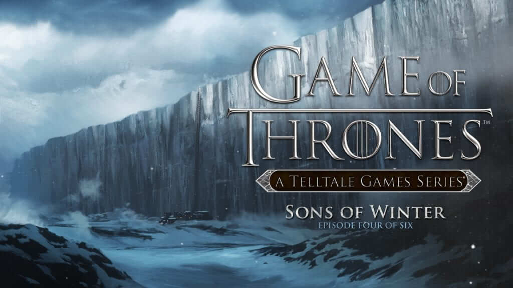 Telltale's Game of Thrones Sons of Winter Review