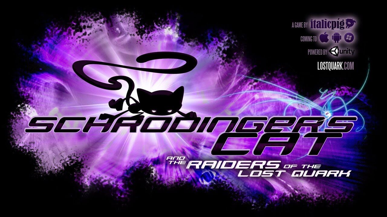 Schrodinger's Cat and The Raiders of the Lost Quark Review