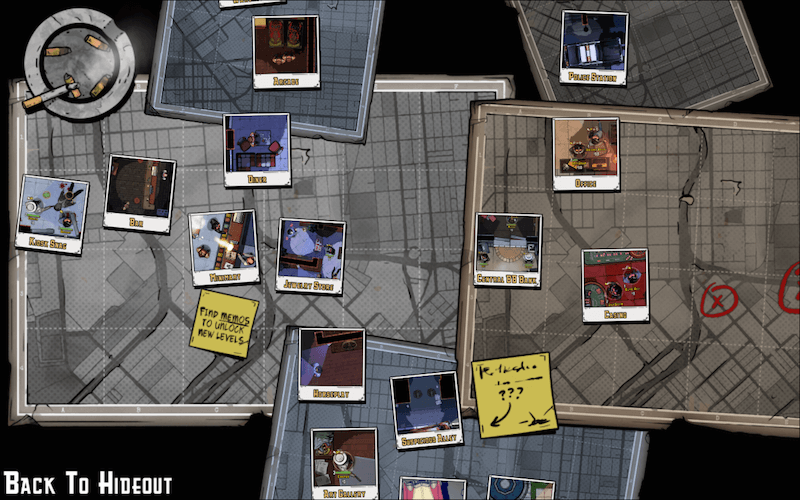 Level select map resembles the table you see from above at the hideout. Game has great attention to details like these.