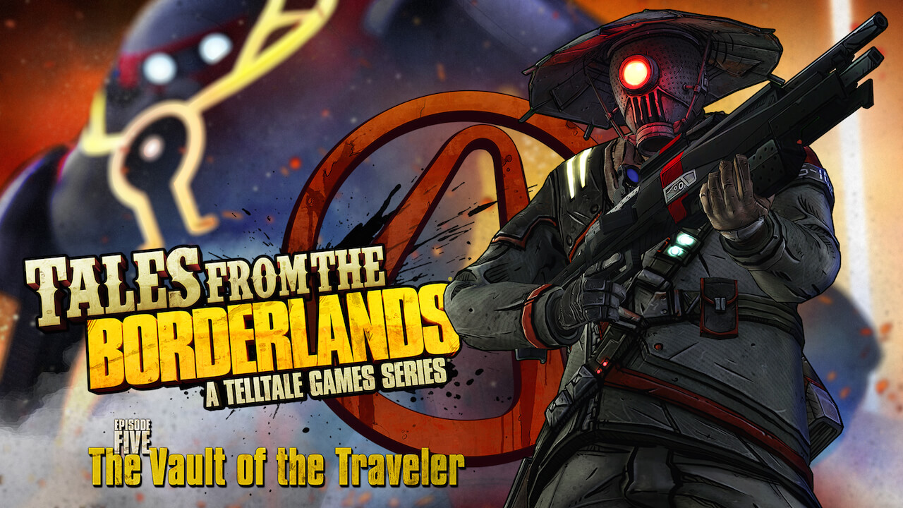Tales from the Borderlands Episode 5: The Vault of the Traveler Review