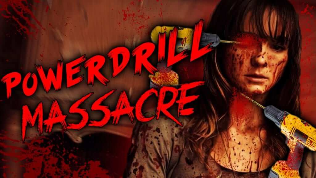 Play This In October: Power Drill Massacre