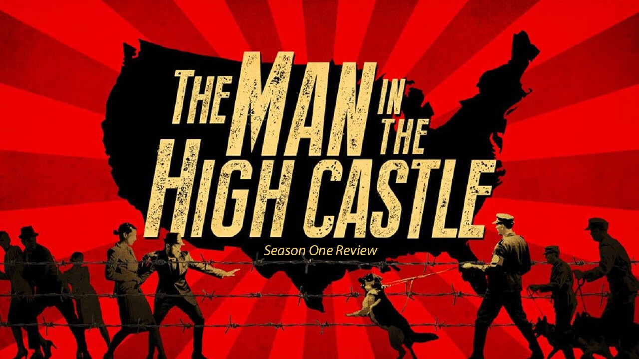 The Man in the High Castle: Season 1 Review