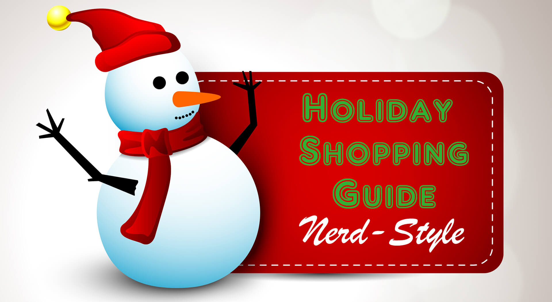 The Nerd Stash Holiday Shopping Guide