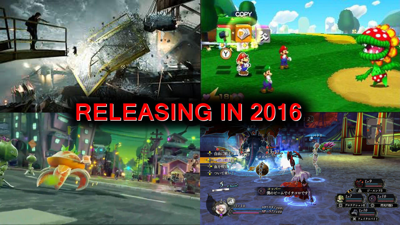 Most Anticipated 2016 Game Releases