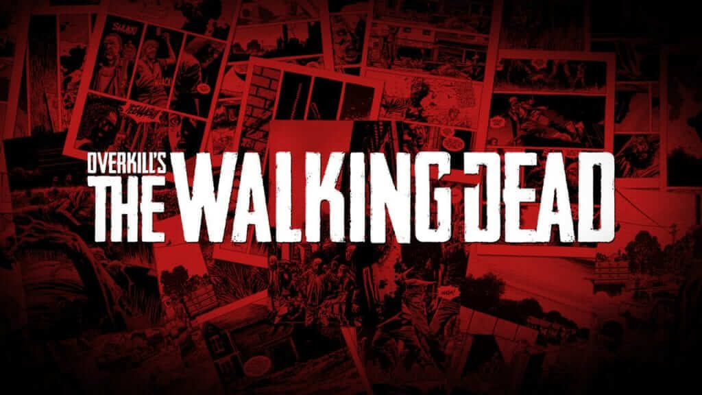 Overkill Games' Upcoming The Walking Dead Delayed