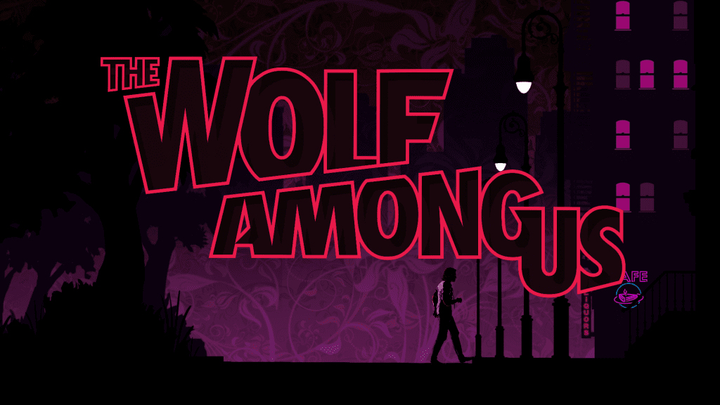 Telltale Games - The Wolf Among Us Is My Favorite Telltale Story