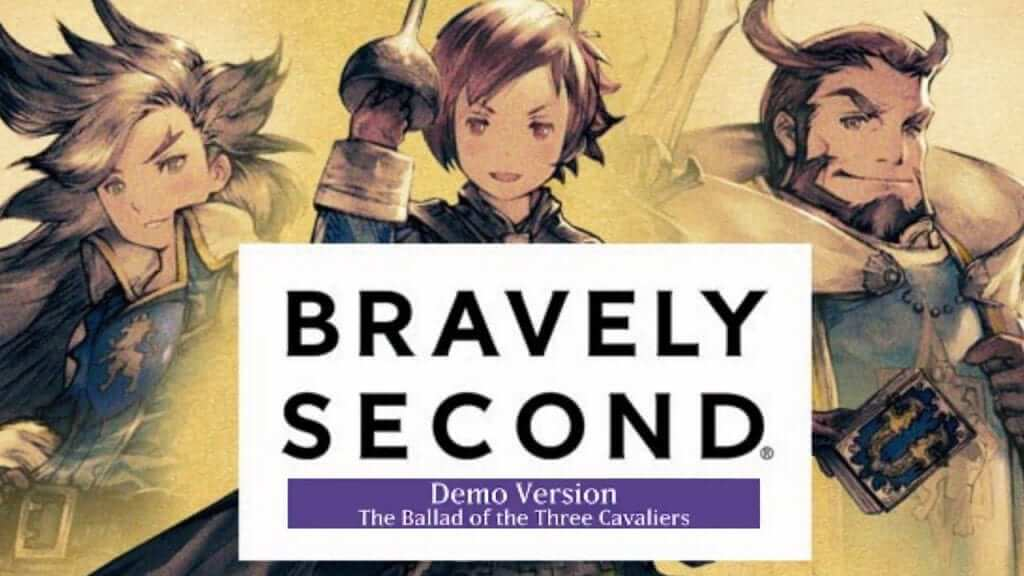 Impressions From 2 Hours of Bravely Second Demo