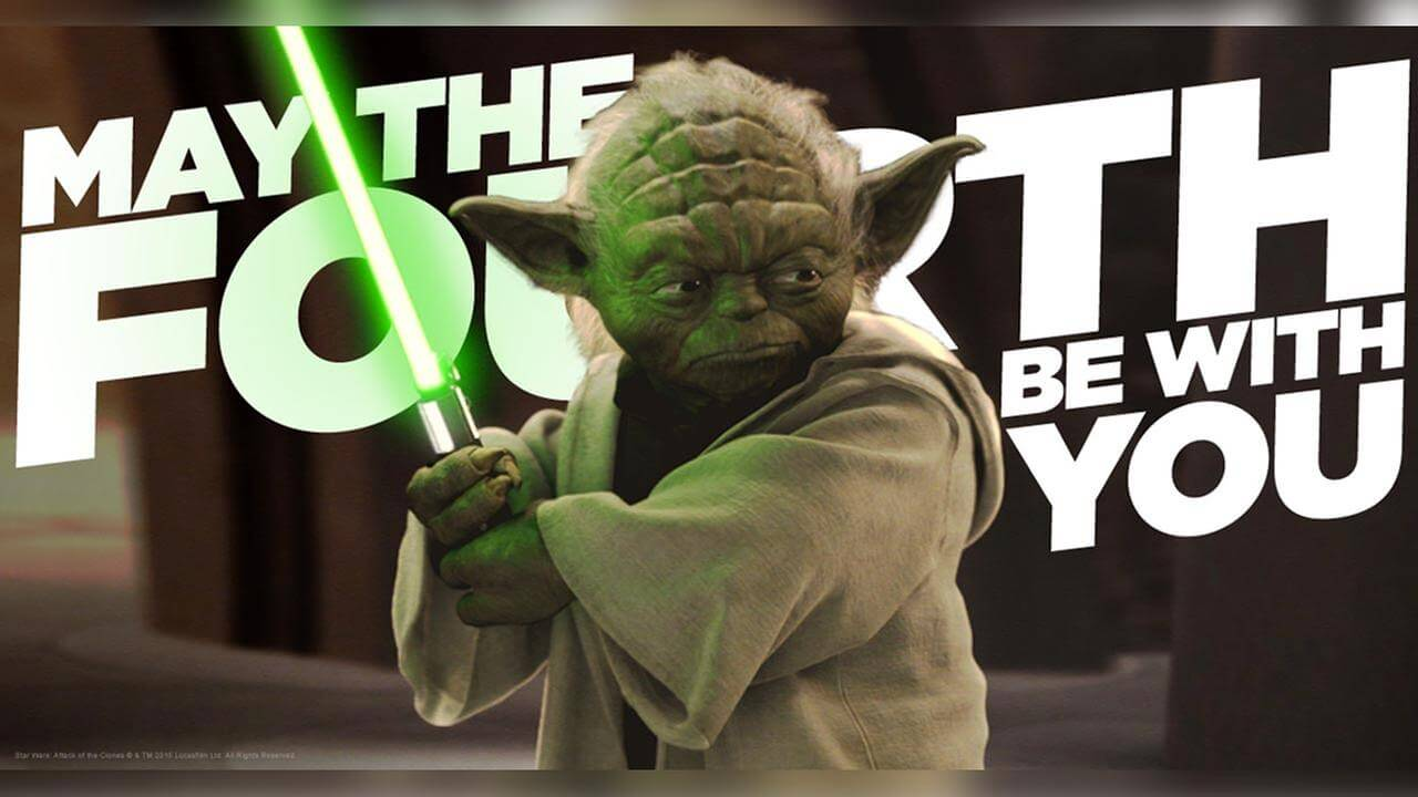 May the Fourth Be With You This Star Wars Day