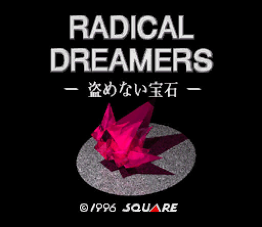Radical Dreamers Japan Only Video Game