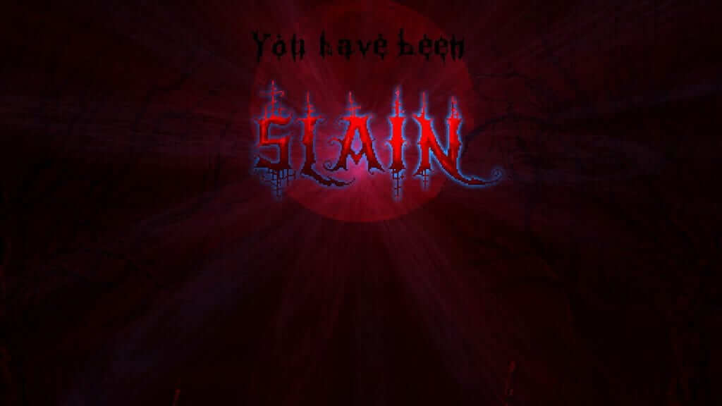 Get used to seeing this screen in Slain: Back from Hell.