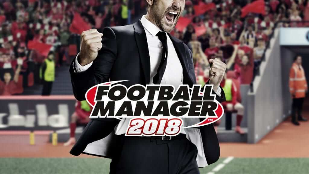 New Features Revealed in latest Football Manager 2018 Trailer