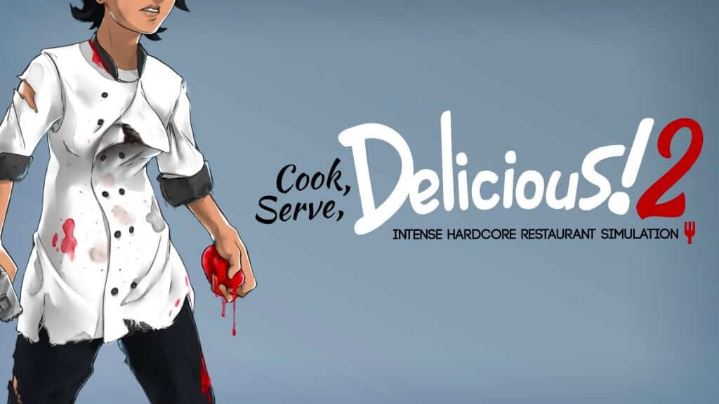 Cook, Serve, Delicious! 2!! Is Out Now On Steam