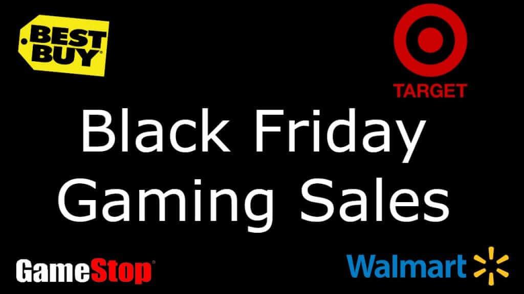 Black Friday Gaming Deals for GameStop, Target, Walmart, and Best Buy