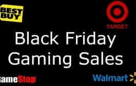 Black Friday Gaming Deals for GameStop, Target, Walmart, and Best Buy