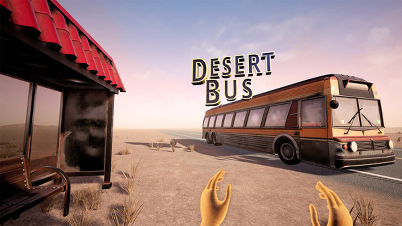 Desert Bus VR is Gassed Up and Ready to Go