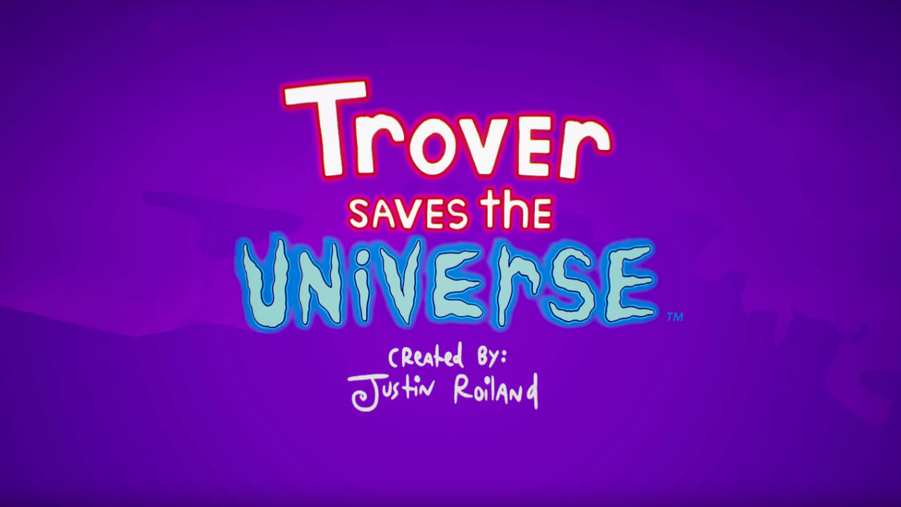 Justin Roiland's Trover Saves the Universe Debuts With Hilarious Trailer