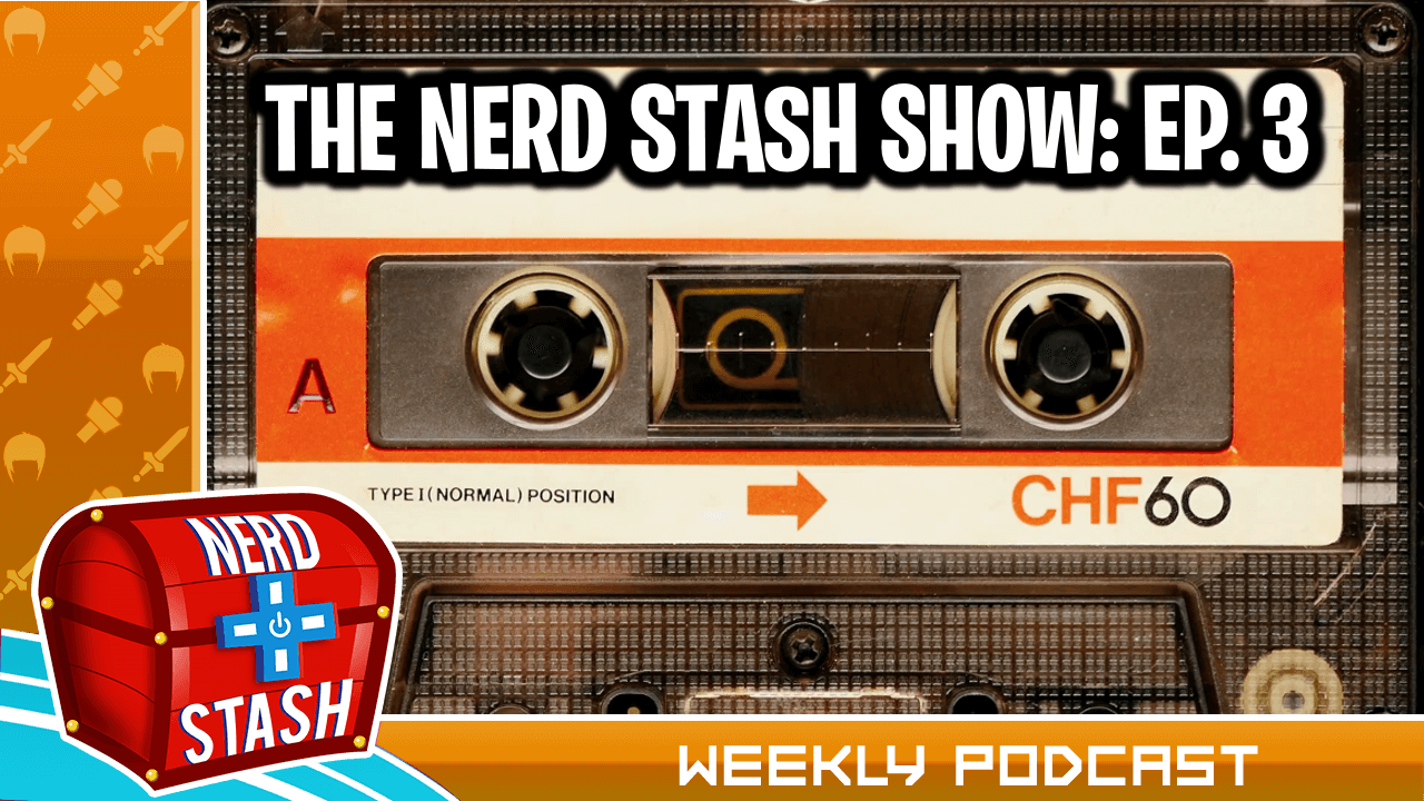 The Nerd Stash Show #3 - Nintendo Direct Recap