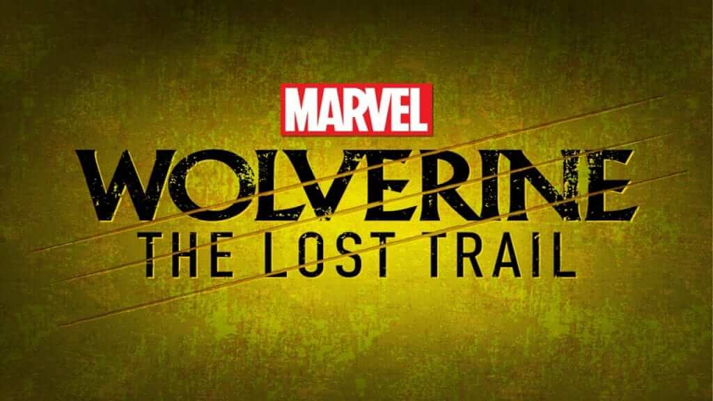 Wolverine: The Lost Trail Trailer Released