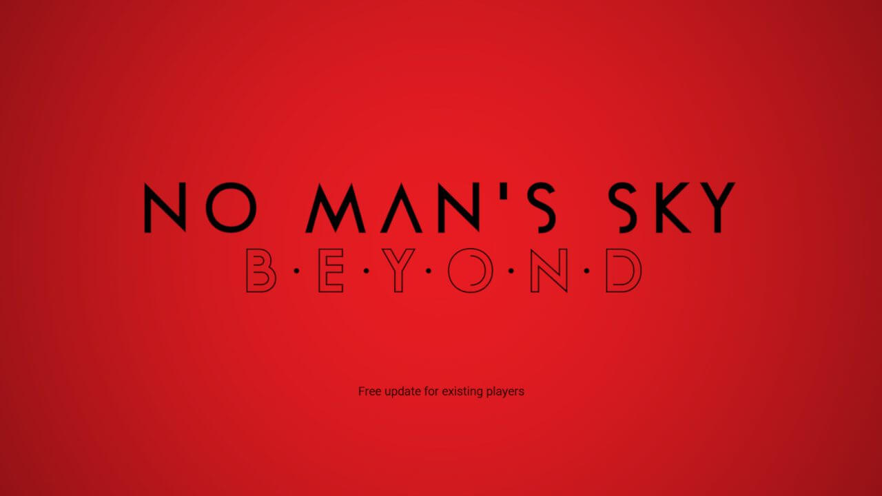 No Man's Sky: Beyond Update Touches Down on August 14