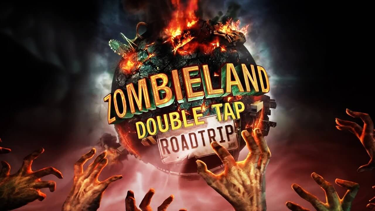 Zombieland: Double Tap - Road Trip Is Out Now!