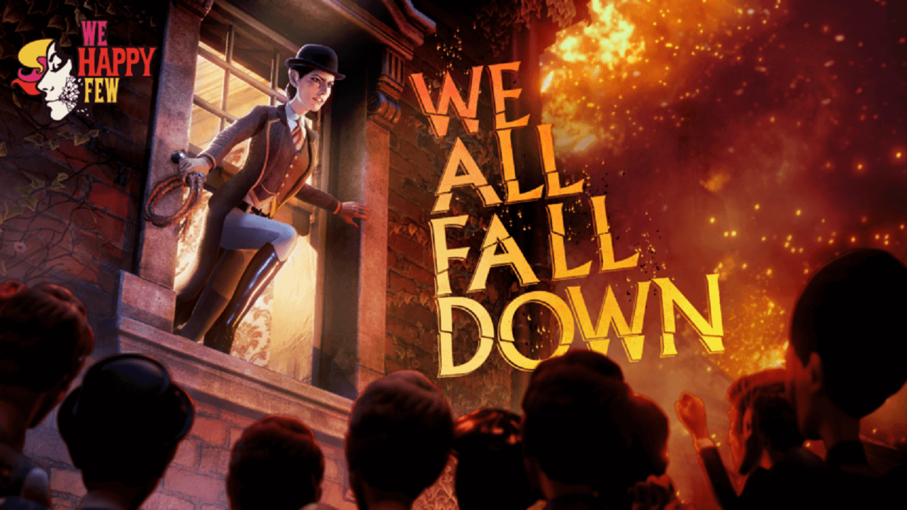 We Happy Few – We All Fall Down DLC Review: This Is the End