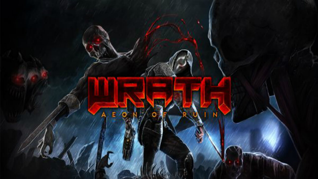 WRATH: Aeon of Ruin Early Access Releases Today