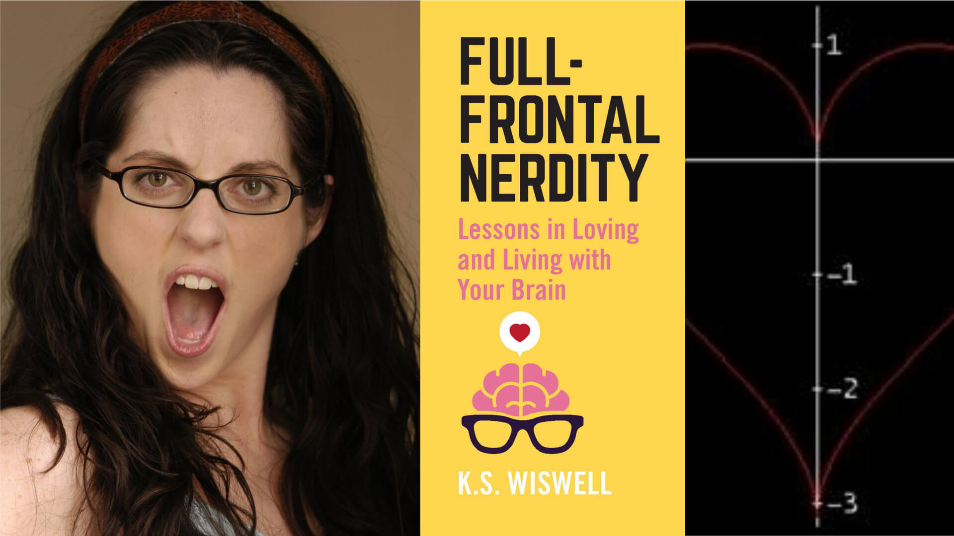 Full-Frontal Nerdity: Lessons in Loving and Living with Your Brain Review