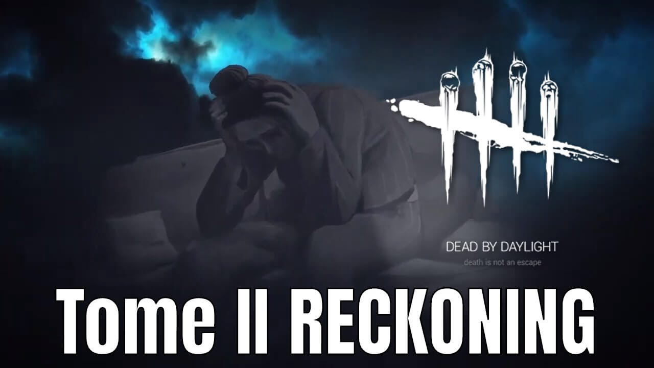 Dead by Daylight Update Tome II: Reckoning Launches Today