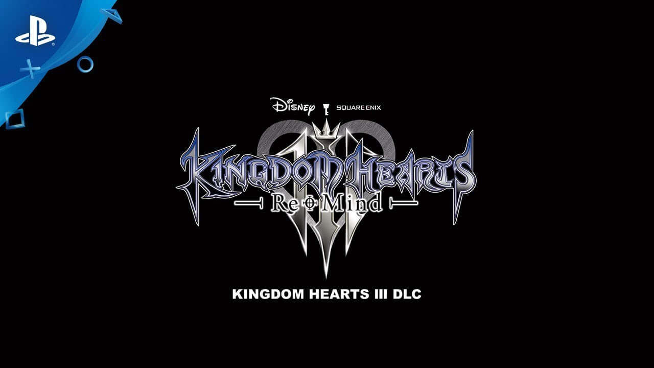 Kingdom Hearts 3 Re Mind DLC Releases for PS4