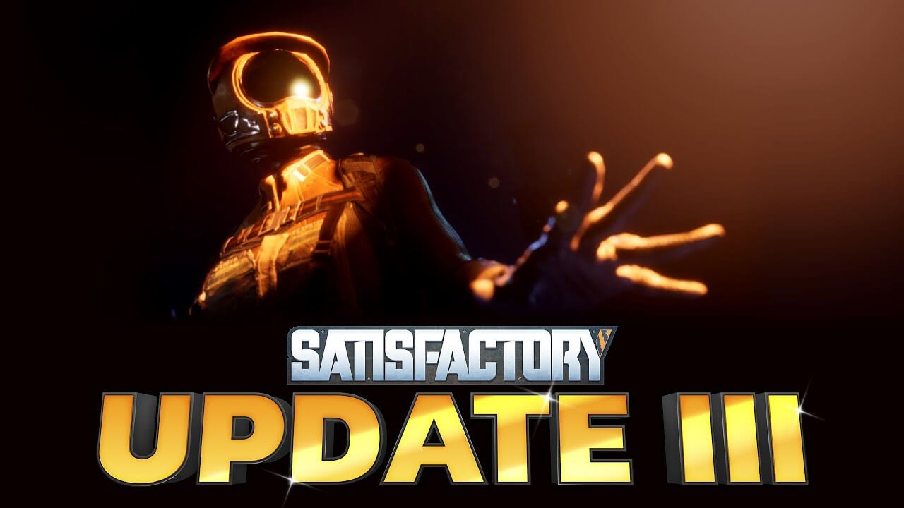 Satisfactory Is Coming To Steam With New Update