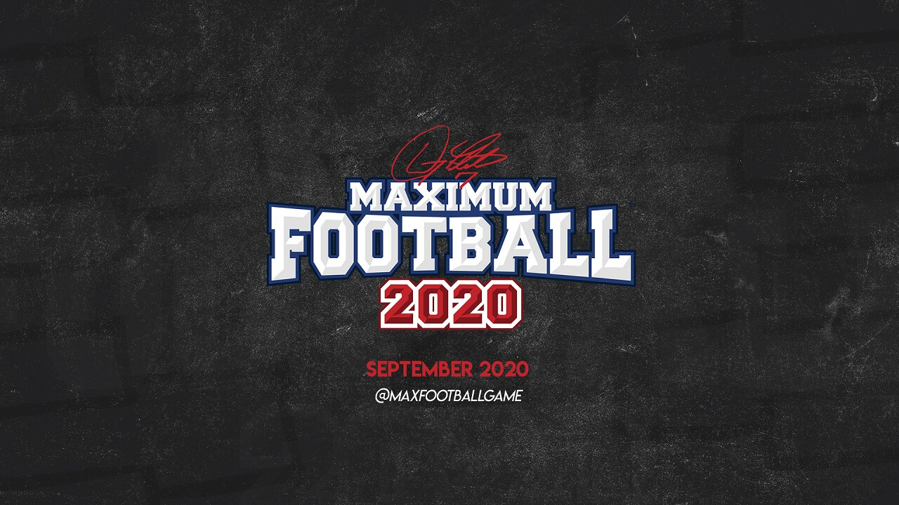 Maximum Football 2020 Officially Coming To Consoles This Fall