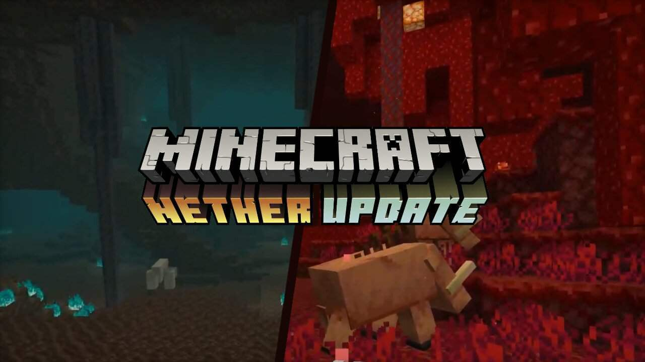 Minecraft Nether Update Is Available Now