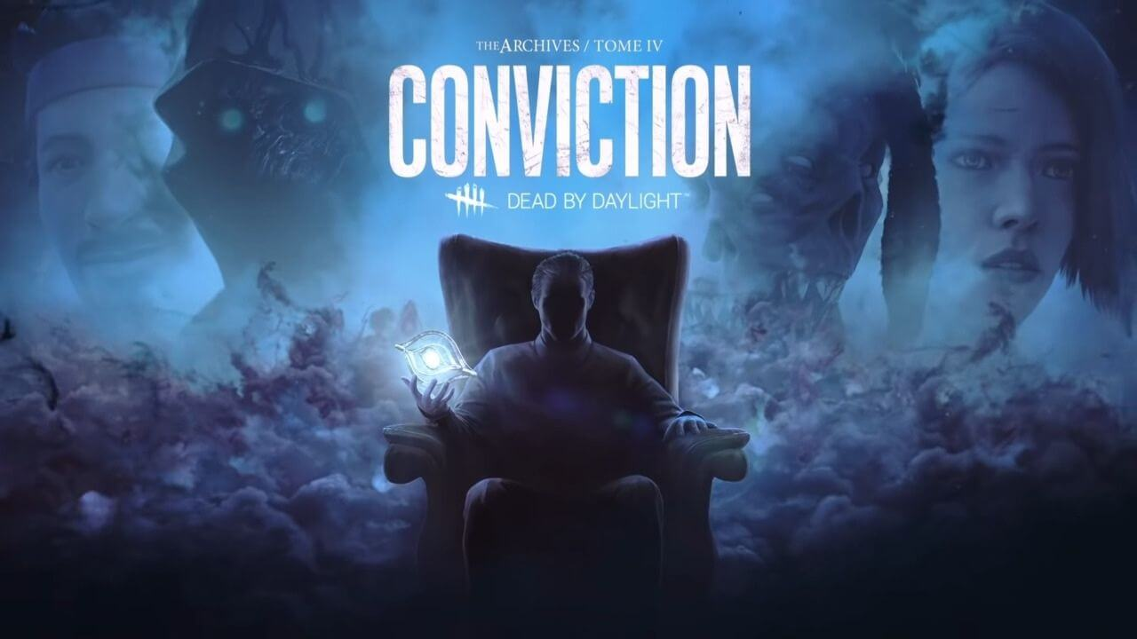Dead by Daylight Tome IV: Conviction Launches Today