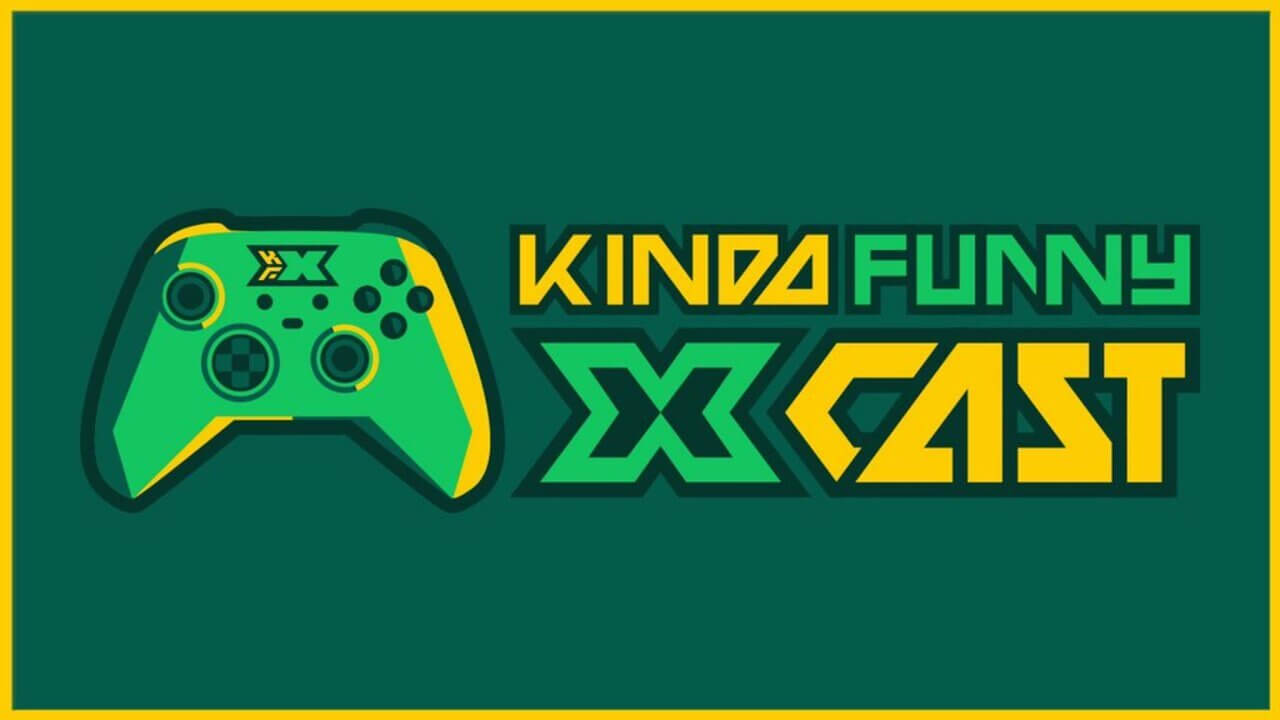 Kinda Funny Launches Xbox Podcast Called Xcast