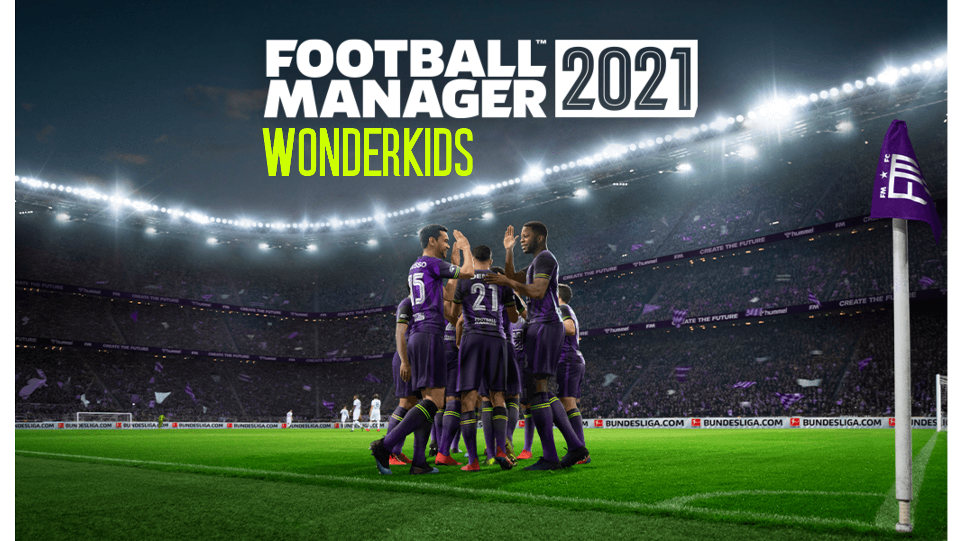 Football Manager 2021 Guide - How to Scout the Best Wonderkids