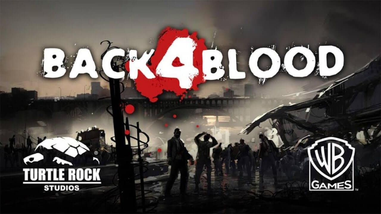 Back 4 Blood Trailer Unveiled at The Game Awards