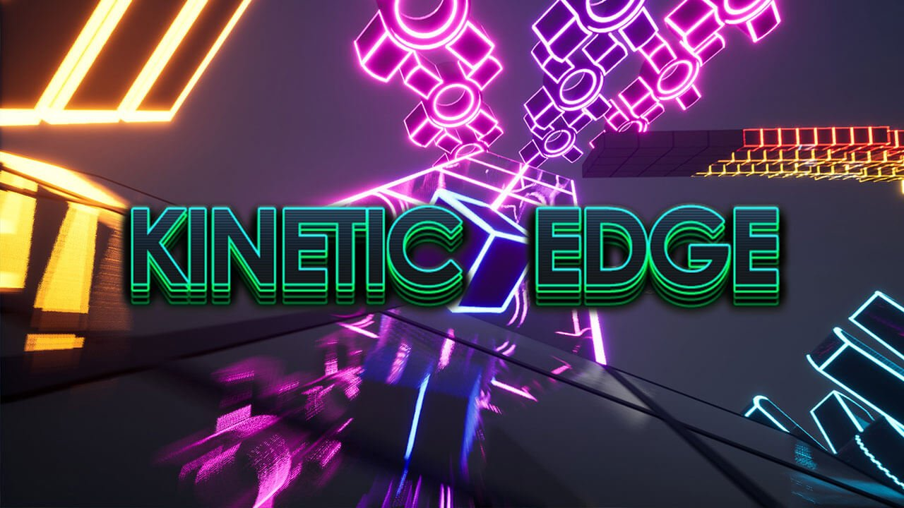Kinetic Edge Rolls Out onto Steam on February 5