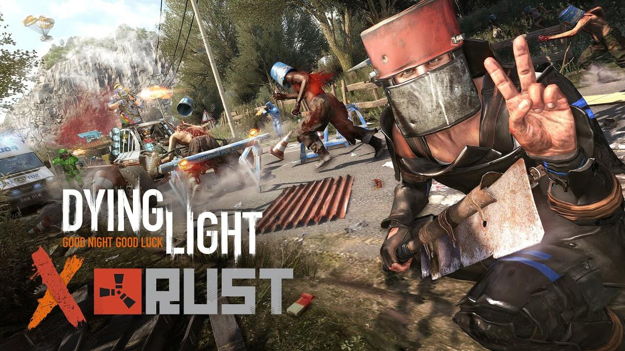 Dying Light Launches Rust Crossover Event