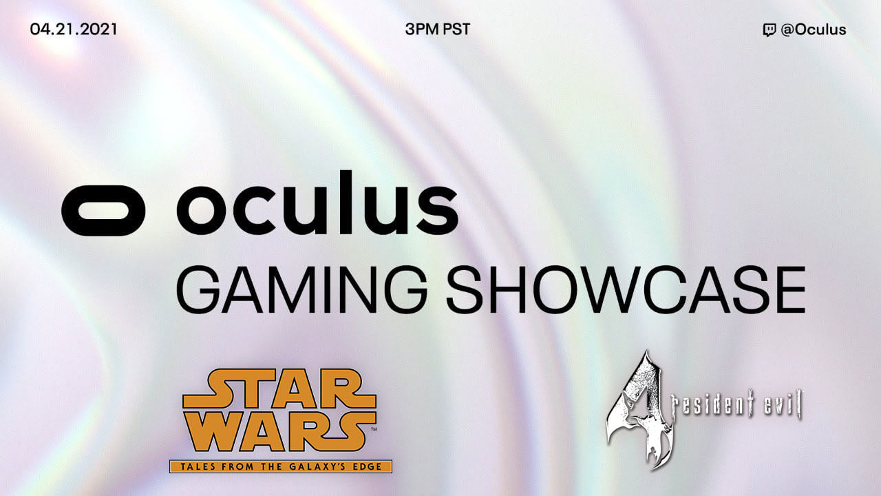 Oculus Gaming Showcase April 2021: Schedule and Where to Watch