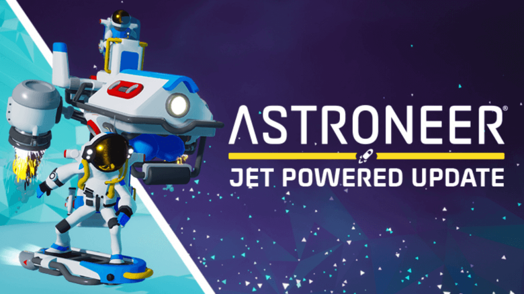 Astroneer Jet Powered Update Patch Notes