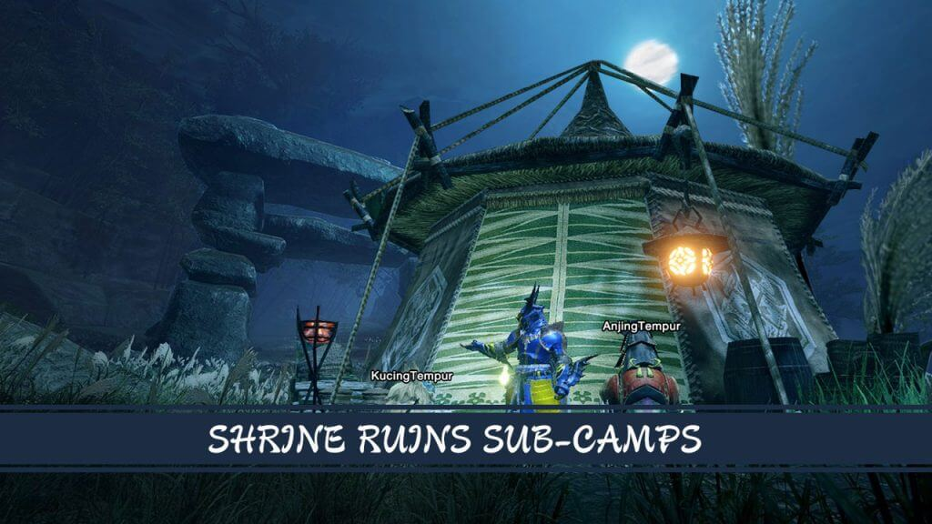 Monster Hunter Rise Guide: Shrine Ruins Sub-Camp Location and Quest