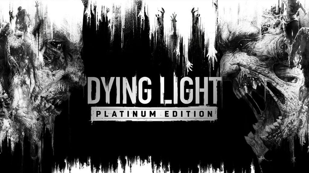 Dying Light Platinum Edition Confirmed Coming to Switch