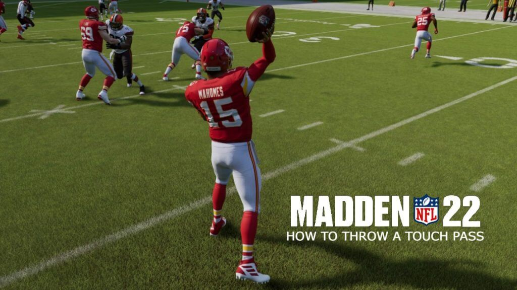 Madden 22: How to Throw a Touch Pass