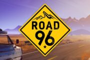 Road 96 Review - A Road Trip to Remember