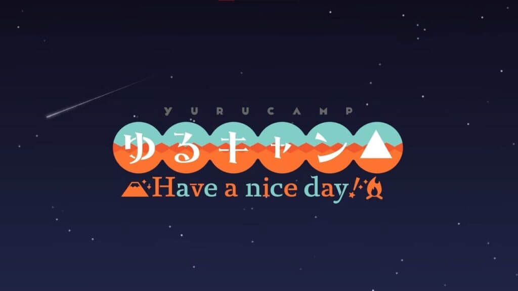 Laid Back Camp: Have A Nice Day Game Reveals Opening Movie
