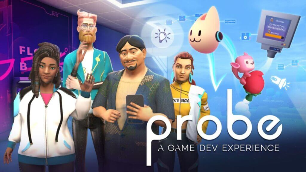 'Probe: A Game Dev Experience' Launches Today